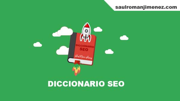 Diccionario SEO - Marketing Digital