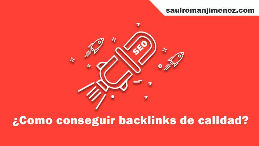 ¿Dónde y como conseguir backlinks de calidad?