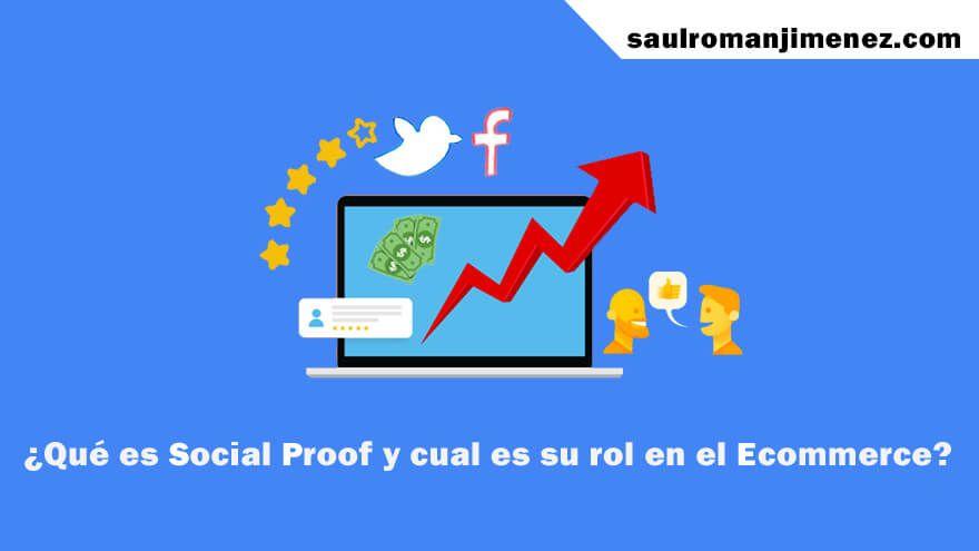 ¿Qué es Social Proof y como aplicarlo en el Ecommerce y SEO?